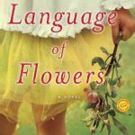 The Language of Flowers, book review