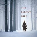 The Baker's Wife, book review