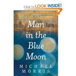 Man in the Blue Moon, book review