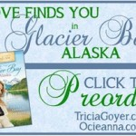 Love Finds You in Glacier Bay, Alaska ~ the story behind the story