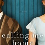 Calling Me Home, book review