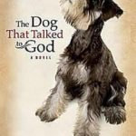 The Dog That Talked to God, book review