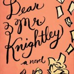 Dear Mr. Knightley, book review