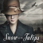 Snow on the Tulips, book review