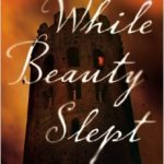 While Beauty Slept, book review