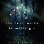 The Devil Walks in Mattingly, book review