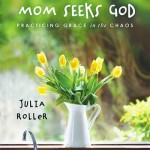 Mom Seeks God, book review & giveaway