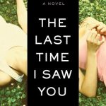 The Last Time I Saw You, book review