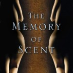 The Memory of Scent, book review