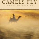 When Camels Fly, book review & giveaway