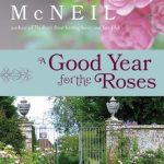 A Good Year for the Roses, book review