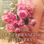 The Art of Arranging Flowers, book review