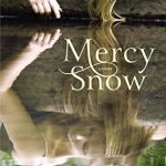 Mercy Snow, book review