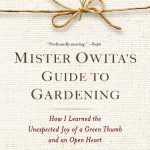 Mr. Owita's Guide to Gardening, book review + giveaway