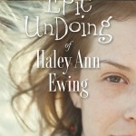 Chat with Willow Feller, author of The Epic Undoing of Haley Ann Ewing