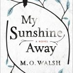 My Sunshine Away, book review + giveaway