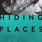 Hiding Places by Erin Healy