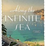 Along the Infinite Sea by Beatriz Williams + giveaway