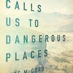 Why God Calls Us to Dangerous Places by Kate McCord | book review