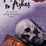 Ashes to Ashes by Mel Starr ~ a novel