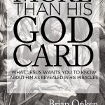 More Than His God Card by Brian Onken ~ Soul Nurture