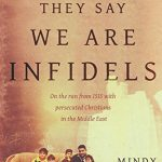They Say We Are Infidels by Mindy Belz | book review