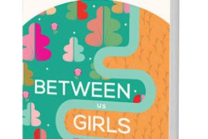 Between Us Girls by Trish Donahue | featured book