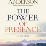 The  Power of Presence by Neil T. Anderson | featured book