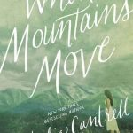 When Mountains Move by Julie Cantrell | book review