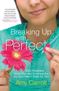 Breaking Up With Perfect by Amy Carroll | featured book + giveaway