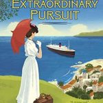 A Most Extraordinary Pursuit by Juliana Gray | book review