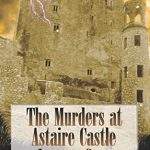 The Murders at Astaire Castle by Lauren Carr | audiobook review + giveaway