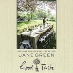 Good Taste by Jane Green | cookbook review