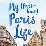 My (Part-Time) Paris Life by Lisa Anselmo   memoir