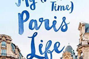 My (Part-Time) Paris Life by Lisa Anselmo | memoir