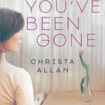 Since You've Been Gone by Christa Allan | book review
