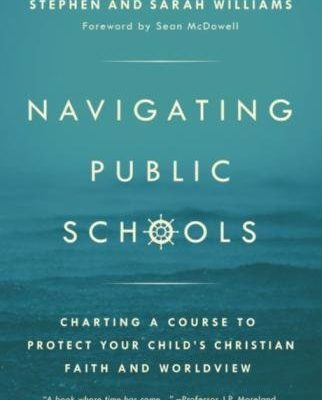 Navigating Public Schools by Stephen & Sarah Williams | book review
