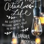 Loving My Actual Life by Alexandra Kuykendall | book review