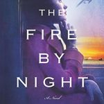 The Fire by Night by Teresa Messineo | book review