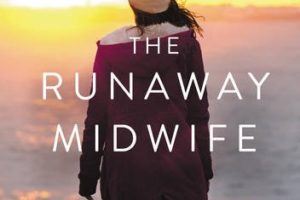The Runaway Midwife by Patricia Harman | book review