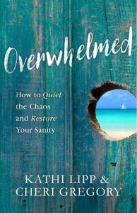 Overwhelmed by Kathi Lipp & Cheri Gregory | book review