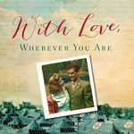 With Love, Wherever You Are by Dandi Daley Mackall | book review