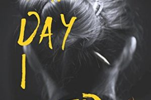 The Day I Died by Lori Rader-Day | book review