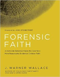 Forensic Faith by J. Warner Wallace | book review