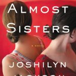 The Almost Sisters by Joshilyn Jackson | book review