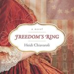 Freedom's Ring by Heidi Chiavaroli | book spotlight