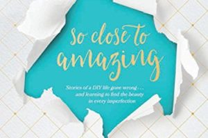 So Close to Amazing by KariAnne Wood | book spotlight