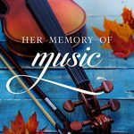 Her Memory of Music for your Book Club