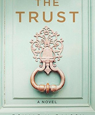 The Trust by Ronald H. Balson | book review