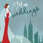 I Always Cry at Weddings by Sara Goff | book review